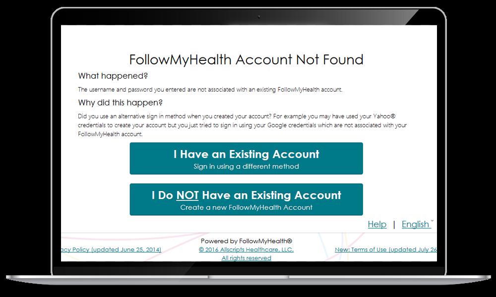 """""""FollowMyHealth Account Not Found"""""""
